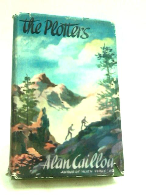 The Plotters by Alan Caillou