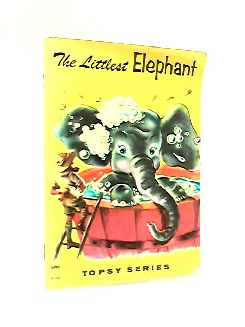 The Littlest Elephant by Dee Thomas