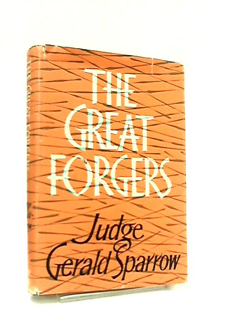The Great Forgers By Gerald Sparrow