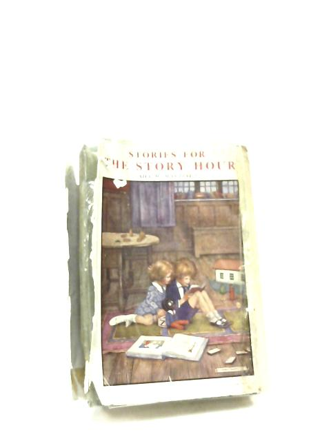 Stories For the Story Hour: From January to December by Ada M. Marzials