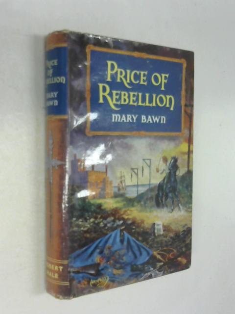 Price of rebellion by Mary Bawn