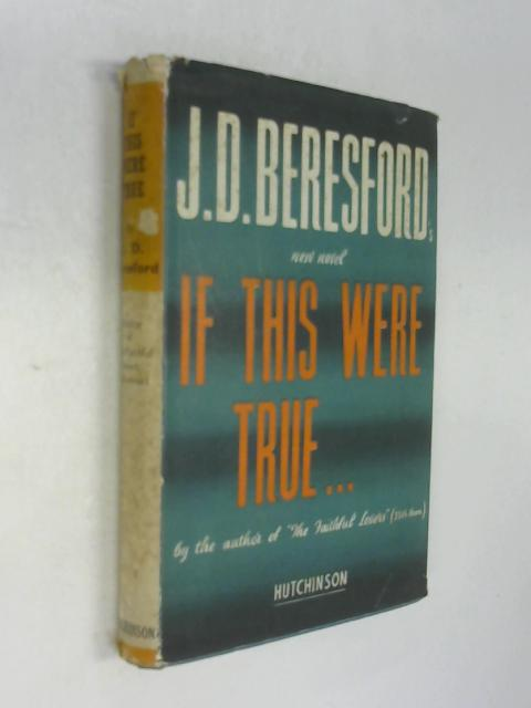If This were True by John Davys Beresford