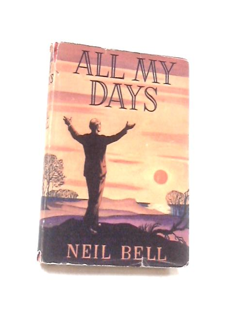 All My Days by Bell, Neil