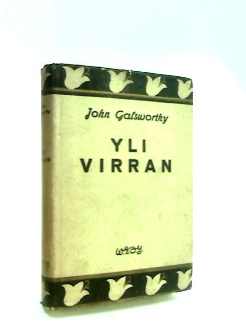 Yli Virran by Galsworthy, John.
