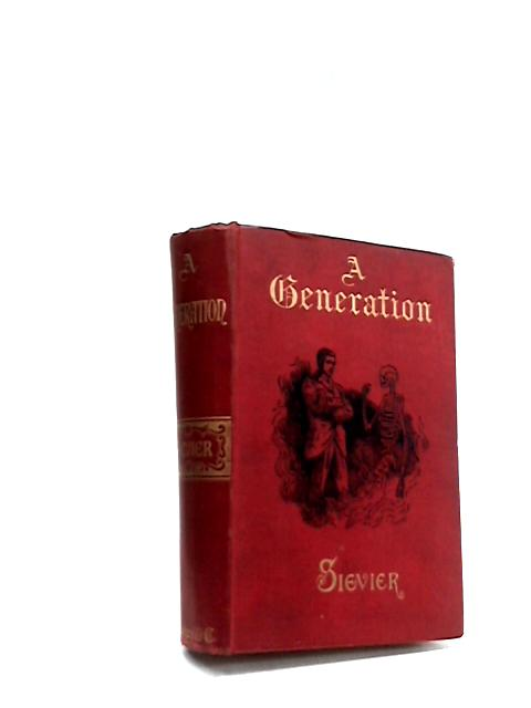 A Generation by R. S. Sievier
