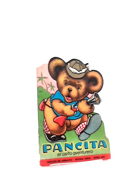Pancita: El Osito Aventurero by Oesterheld, Hector German