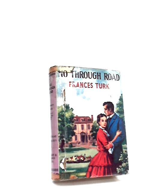 No Through Road by Turk, Frances