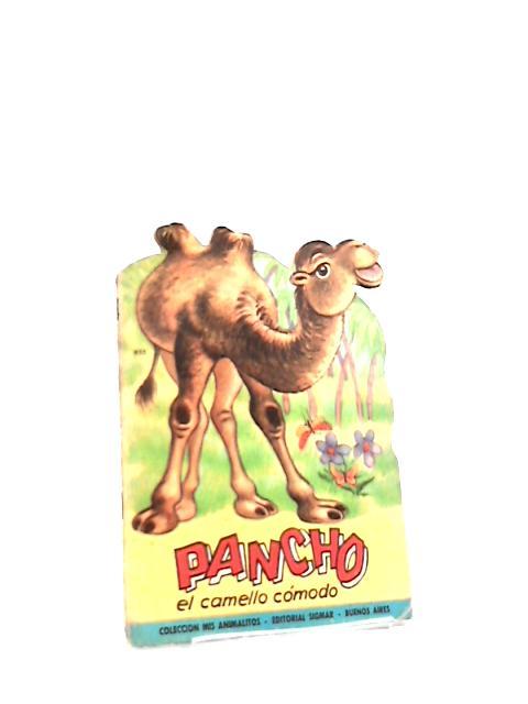 Pancho: El Camello Comodo by Ines