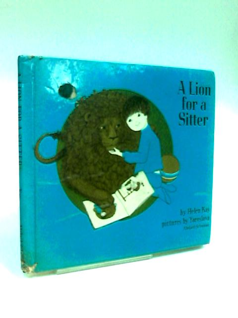 A Lion For A Sitter by Kay, Helen.