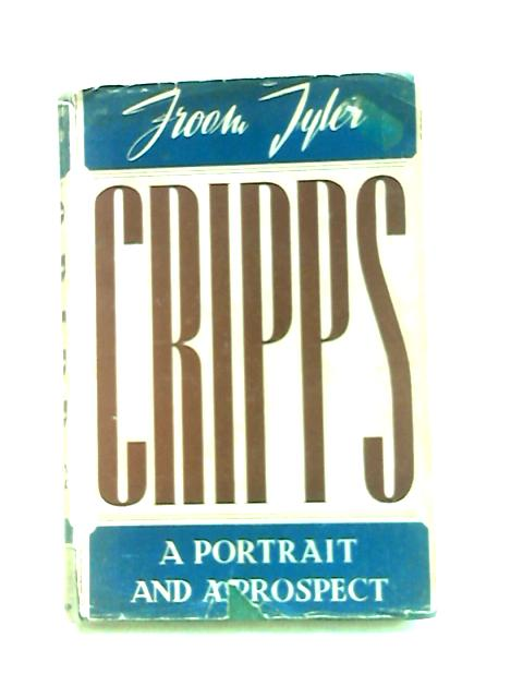 Cripps, A Portrait and a Prospect by Tyler, F
