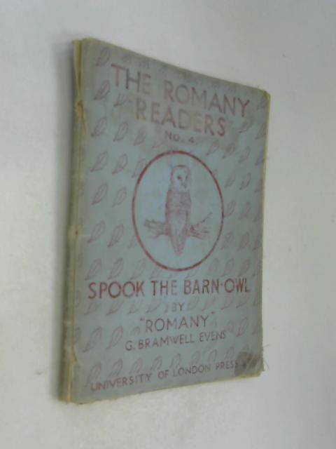 The Romany Readers. No 4. Spook the Barn Owl by Romany