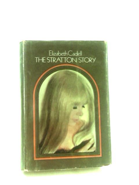 The Stratton Story by Cadell, Elizabeth