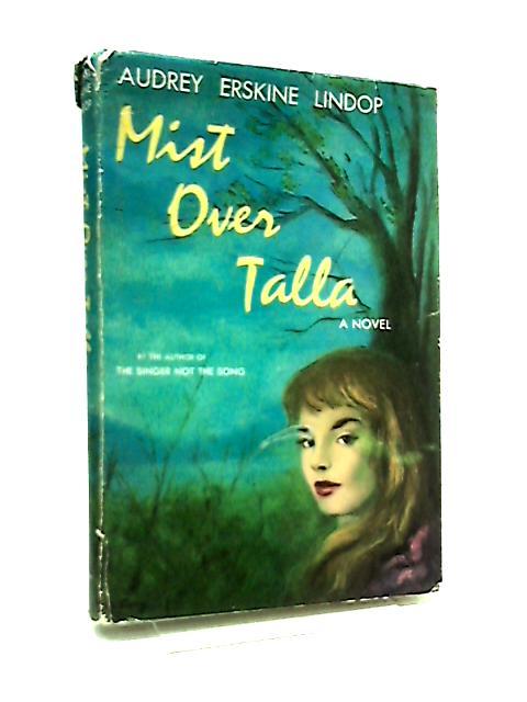 Mist over Talla by Audrey Erskine Lindop
