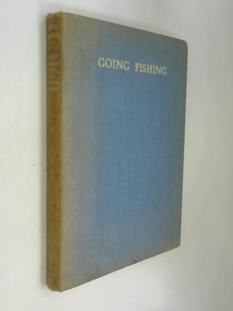 Going Fishing by Negley Farson