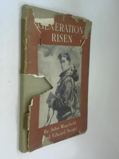 A Generation Risen by John Masefield