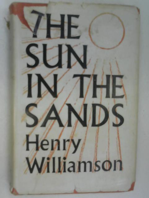 The Sun in the Sands by Williamson, Henry