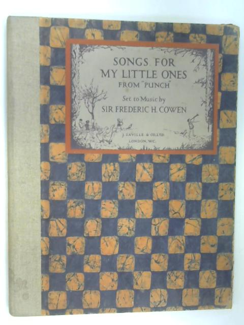 Songs for My Little Ones from Punch by Cowen, Sir Frederic