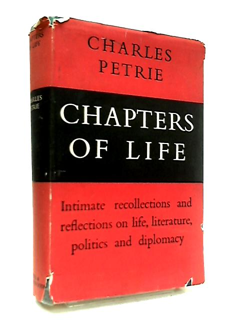Chapters of Life by Charles Petrie