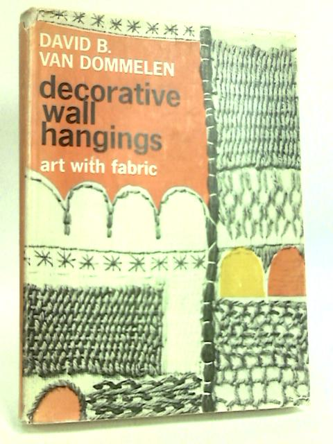 Decorative Wall Hangings by Dommelen, D
