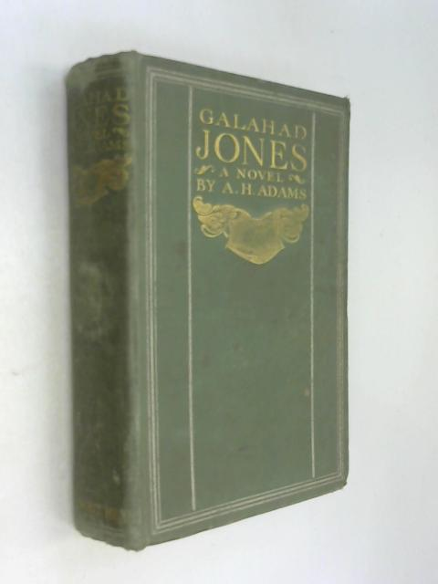 Galahad Jones by Arthur Henry Adams