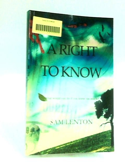 A Right to Know by Sam Lenton
