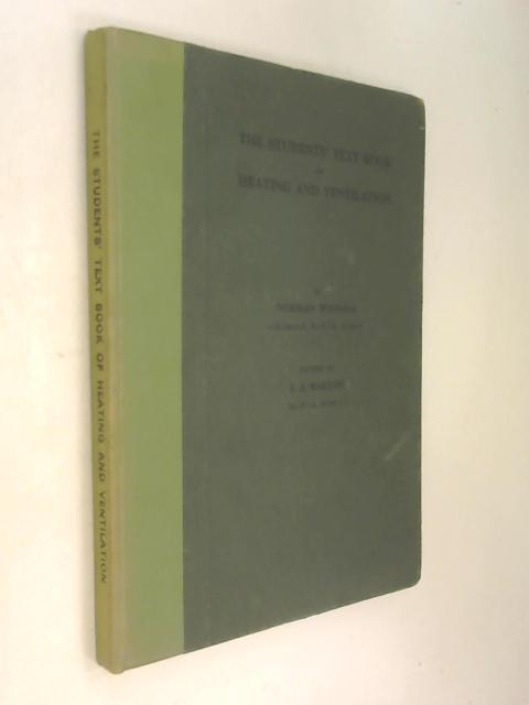 The students' text book of heating and ventilation by Norman Wignall