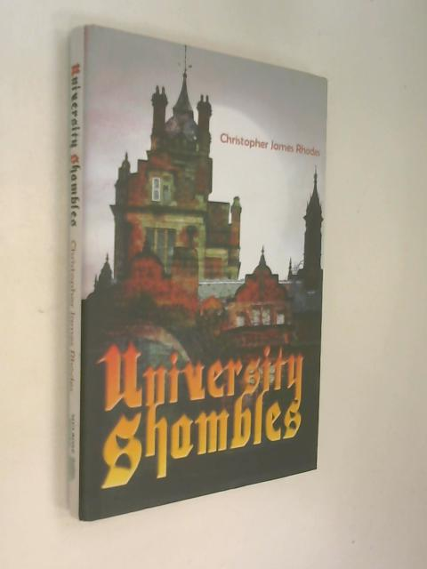 University Shambles by Christopher James Rhodes