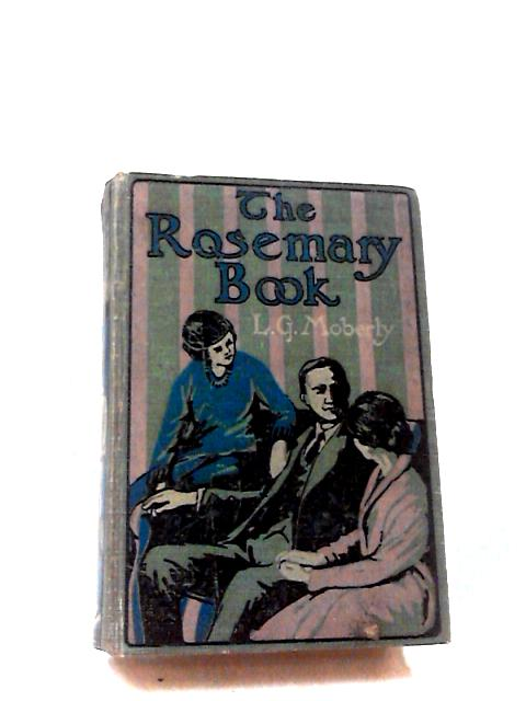 The Rosemary Book by L. G. Moberly