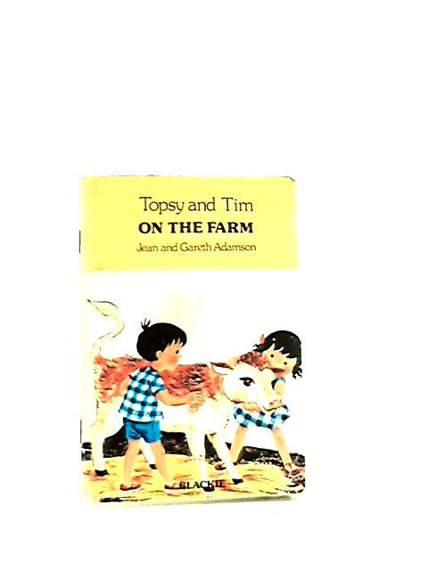 Topsy And Tim On The Farm by Jean & Gareth Adamson