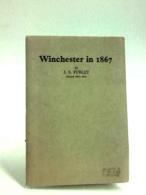 Winchester in 1867 by Furley, J. S.