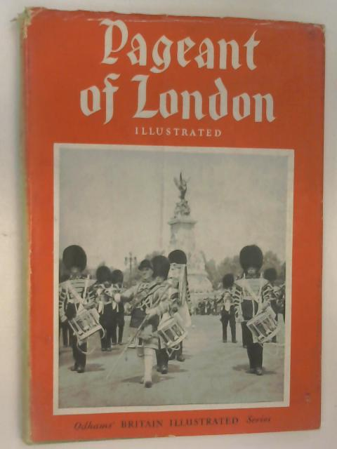 Pageant of London by Mr. Alderman Denys Lowson