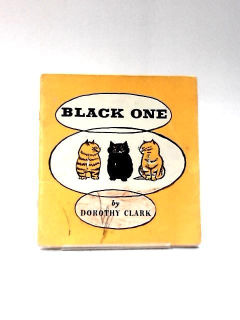 Black One by Dorothy Clark