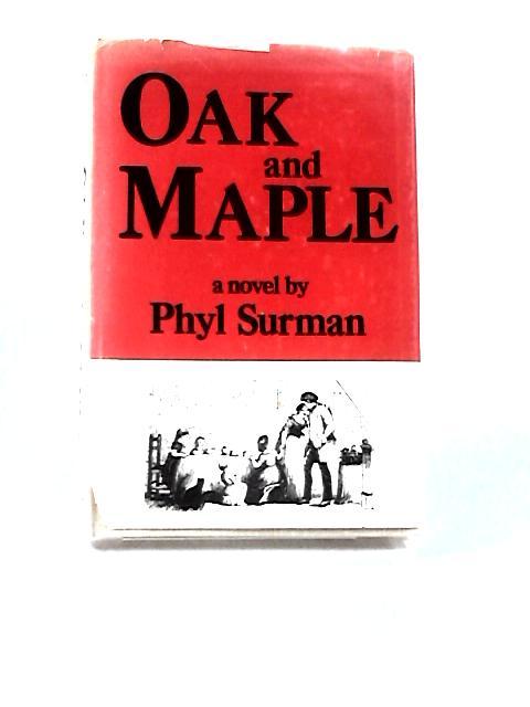 Oak & Maple by Phyl Surman
