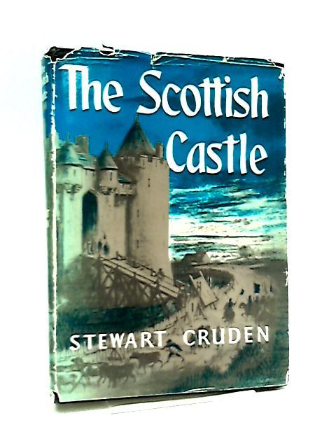 The Scottish Castle by Stewart Cruden