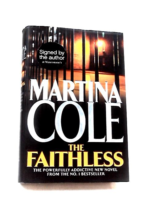 The Faithless by Cole, Martina