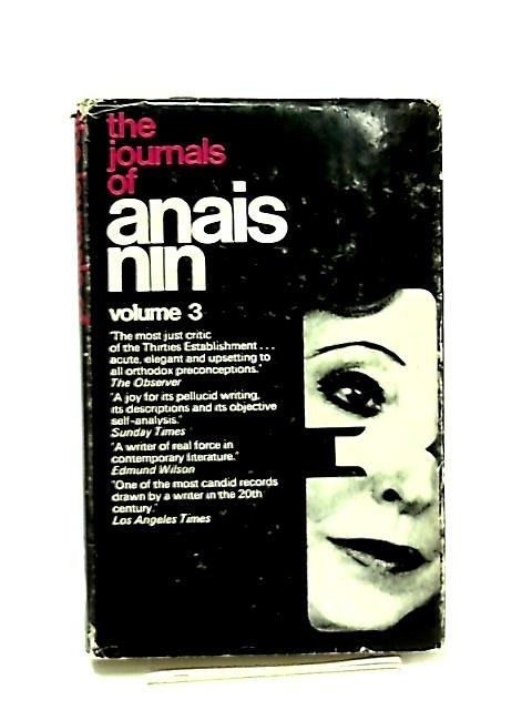 The Journals of Anaid Nin 1939-44 Volume 3 by Anais Nin