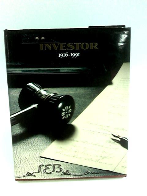 Investor 1916-1991 By Brantingson, Charlie.