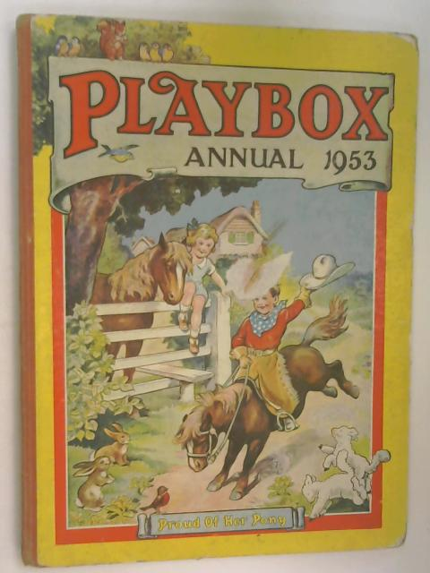 Playbox Annual 1953 by Unknown
