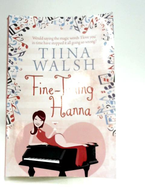 Fine-Tuning Hanna By Walsh, Tiina