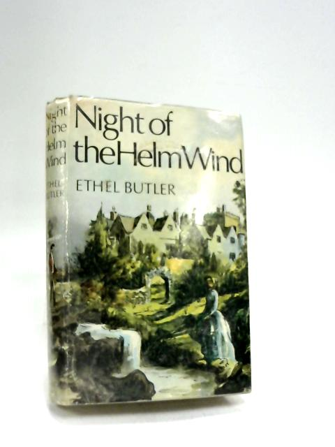 Night of the Helm Wind by Butler, Ethel