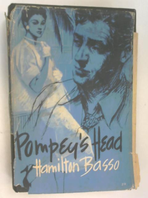 Pompey's Head by Basso, Hamilton
