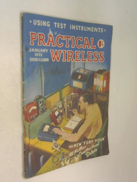 Practical Wireless Magazine Vol. 31 No. 579 Jan 1955 by F. J. Camm