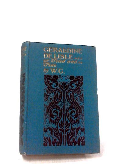 Geraldine De Lisle by W. G.