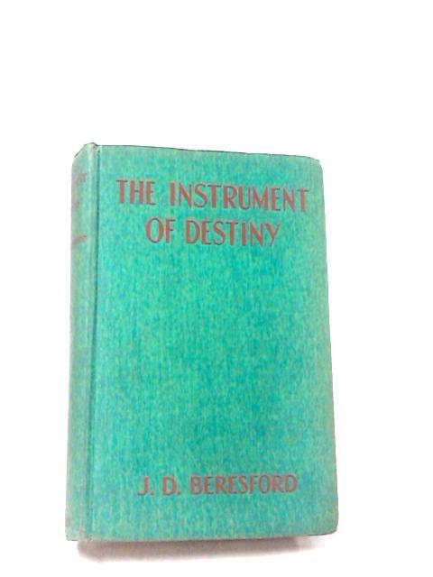 The Instrument of Destiny by John Davys Beresford