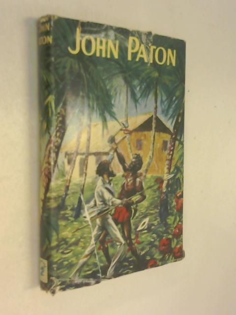John G. Paton by Winifred M Pearce