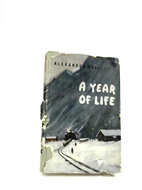 A Year Of Life by Chakovsky, Alexander