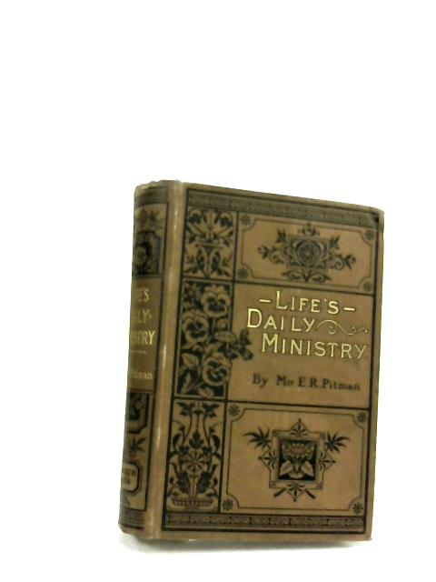 Life's Daily Ministry by Emma Raymond Pitman
