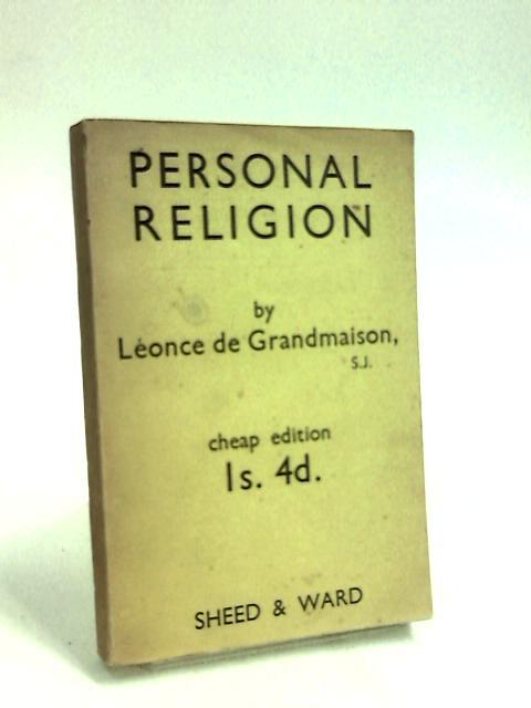 Personal Religion. by Grandmaison, Leonce de