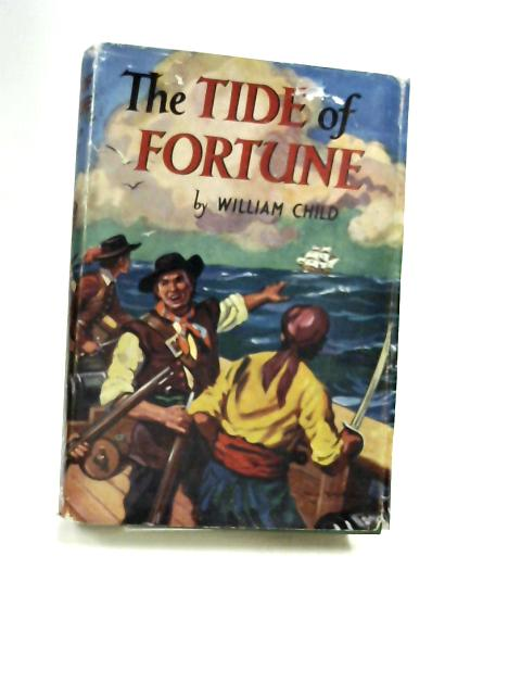 The Tide Of Fortune by Child, William