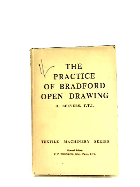 The Practice of Bradford Open Drawing by Harry Beevers